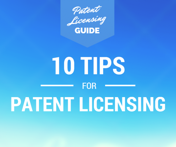 10 Patent Licensing Tips